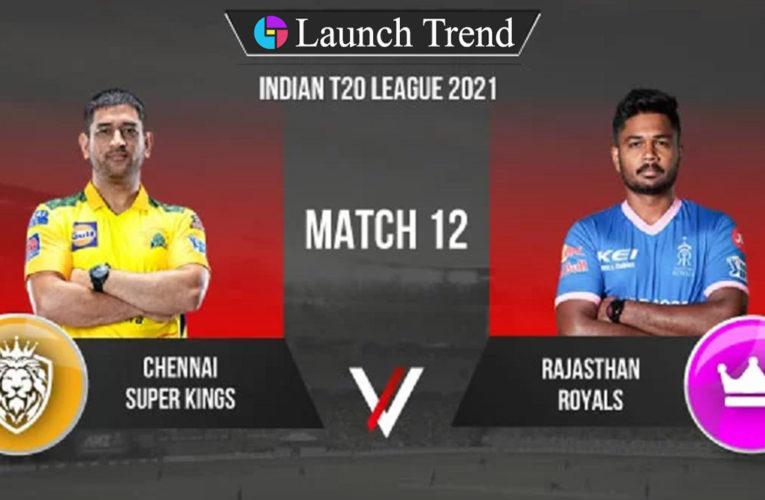 IPL 2021 CSK vs RR: CSK Won By 45 Runs